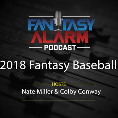2018 Fantasy Baseball Podcast: March 8