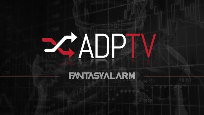 Fantasy Alarm's ADP TV - August 27 (Video)