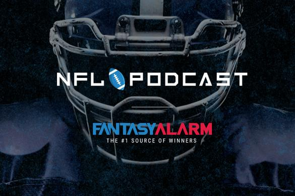 Fantasy Alarm NFL Podcast: Week 1 Preview